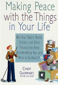 Making Peace with the Things in Your Life, Cindy Glovinsky